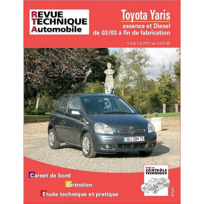 REVUE TECHNIQUE TOYOTA YARIS ESSENCE et DIESEL DEPUIS 2003 - RTA 691 Librairie Automobile SPE 9782726869116