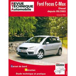 REVUE TECHNIQUE FORD FOCUS C-MAX DIESEL DEPUIS 2003 - RTA 687 Librairie Automobile SPE 9782726868713