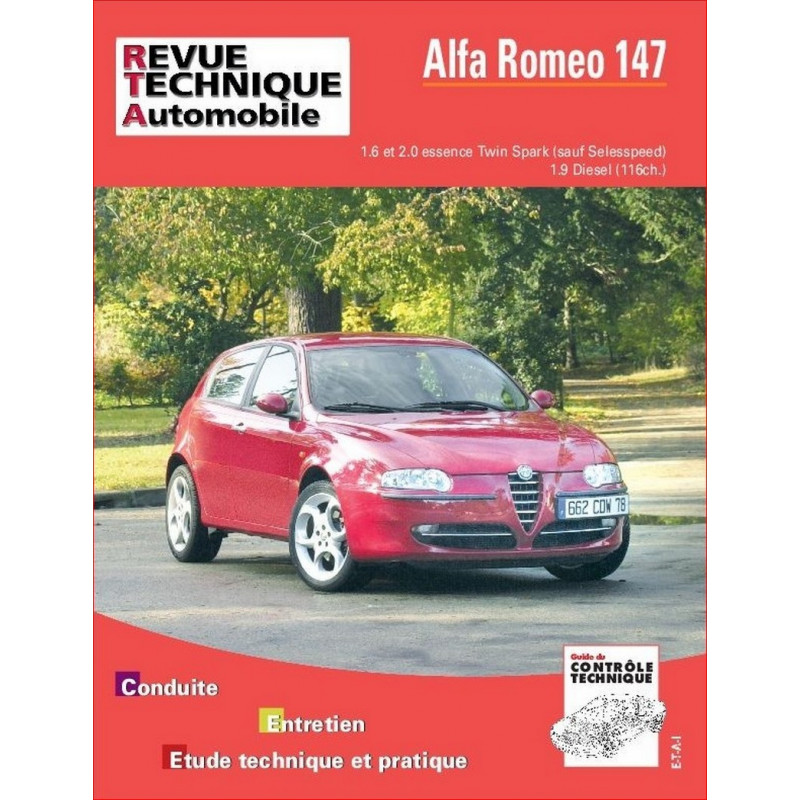 REVUE TECHNIQUE ALFA ROMEO 147 ESSENCE et DIESEL - RTA 658 Librairie Automobile SPE 9782726865811