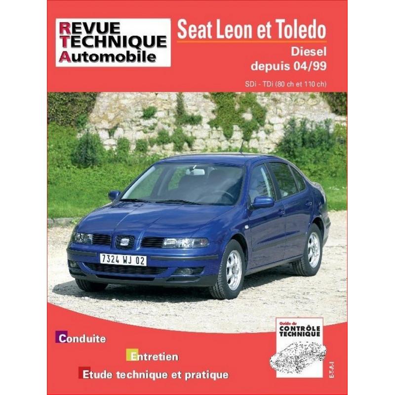 REVUE TECHNIQUE SEAT LEON et TOLEDO DIESEL DEPUIS 1999 - RTA 640 Librairie Automobile SPE 9782726864012