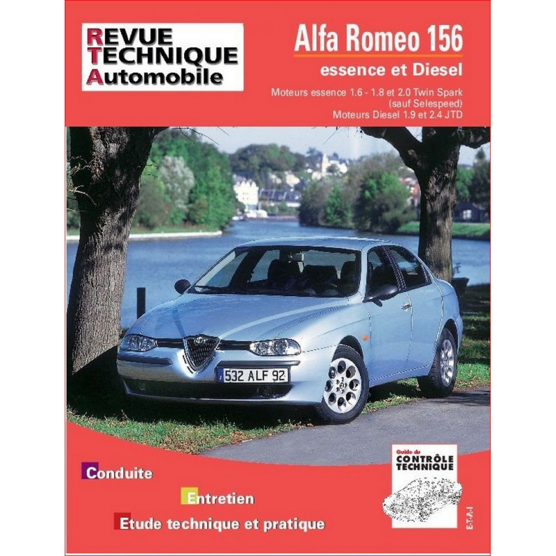 REVUE TECHNIQUE ALFA ROMEO 156 ESSENCE et DIESEL - RTA 627 Librairie Automobile SPE 9782726862711