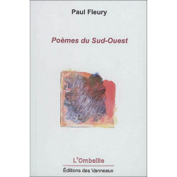 POÈMES DU SUD-OUEST / PAUL FLEURY / EDITIONS DES VANNEAUX Librairie Automobile SPE 9782371291119