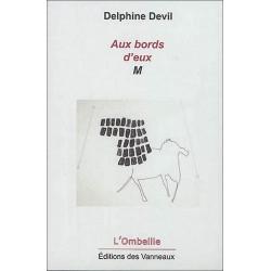 AUX BORDS D'EUX M / DELPHINE DEVIL / EDITIONS DES VANNEAUX Librairie Automobile SPE 9782371291133