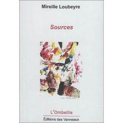 SOURCES : POÈMES  de MIREILLE LOUBEYRE