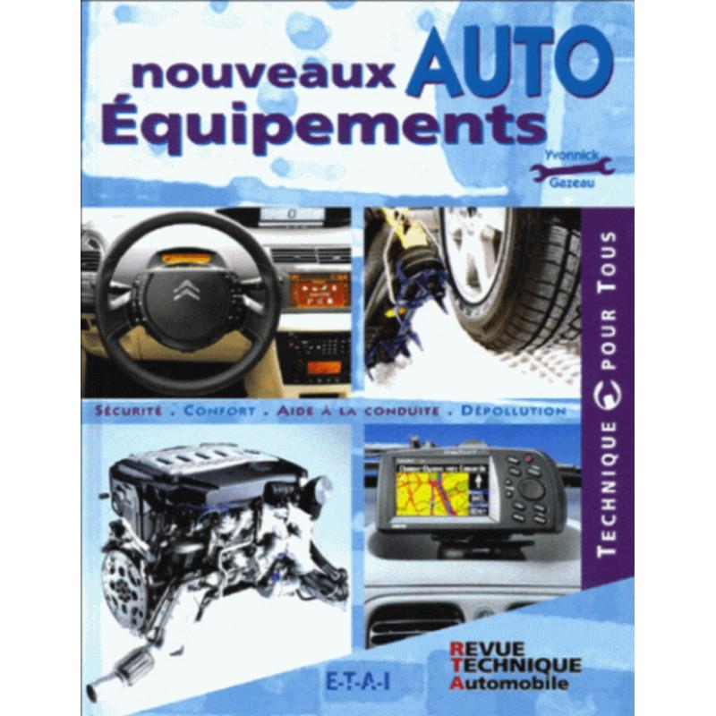 NOUVEAUX ÉQUIPEMENTS AUTO de YVONNICK GAZEAU Librairie Automobile SPE 9782726894415