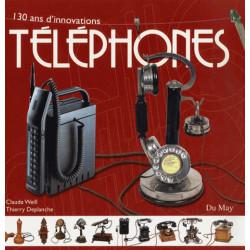 TÉLÉPHONES - 130 ANS D'INNOVATIONS de CLAUDE WEILL, THIERRY DEPLANCHE Librairie Automobile SPE 9782841021116