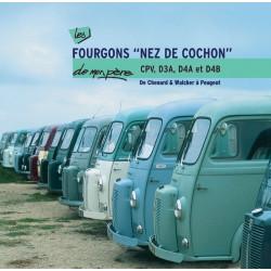 FOURGONS NEZ DE COCHON CPV, D3A, D4A ET D4B DE MON PERE Librairie Automobile SPE 9782726889787