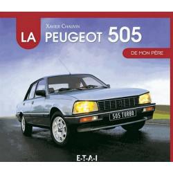 LA PEUGEOT 505 DE MON PÈRE Librairie Automobile SPE 9782726897232