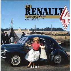 LA RENAULT 4 CV DE MON PÈRE de Patrick LESUEUR Librairie Automobile SPE 9782726882740