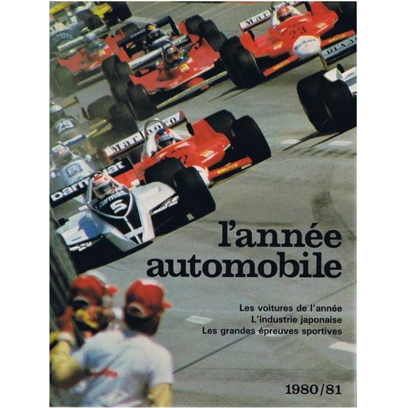 L'ANNÉE AUTOMOBILE N°28 1980-1981 Librairie Automobile SPE 9782880010928