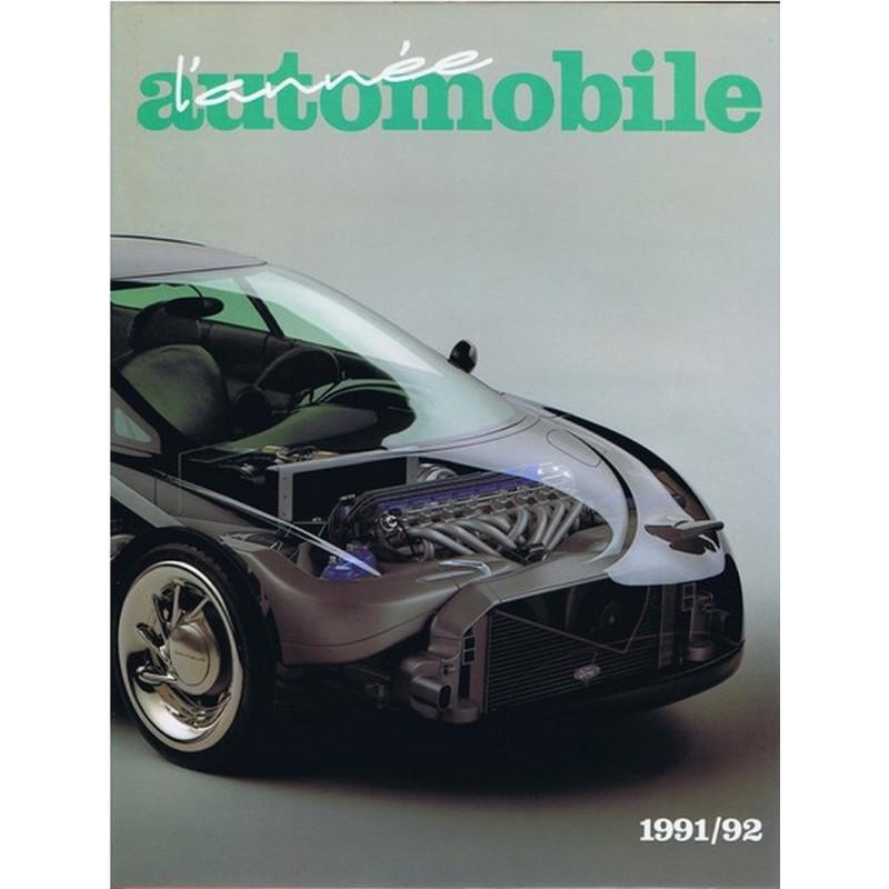 L'ANNÉE AUTOMOBILE N°39 1991-1992 Librairie Automobile SPE 9782883240186