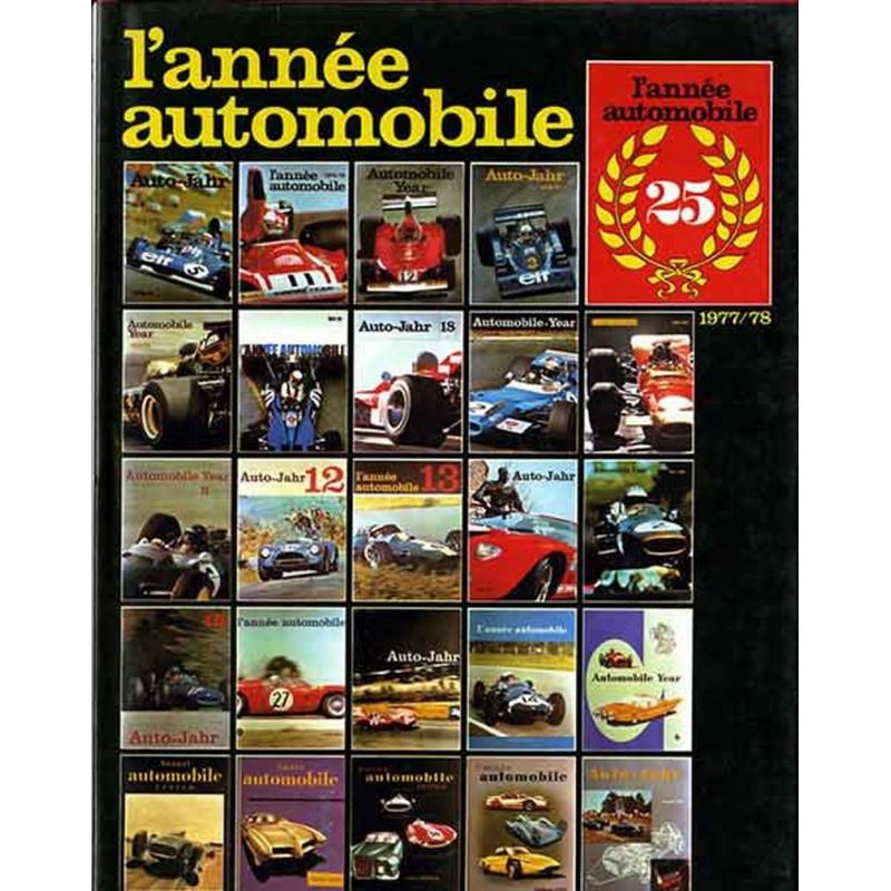 L'ANNÉE AUTOMOBILE N°25 1977-1978 Librairie Automobile SPE Année25