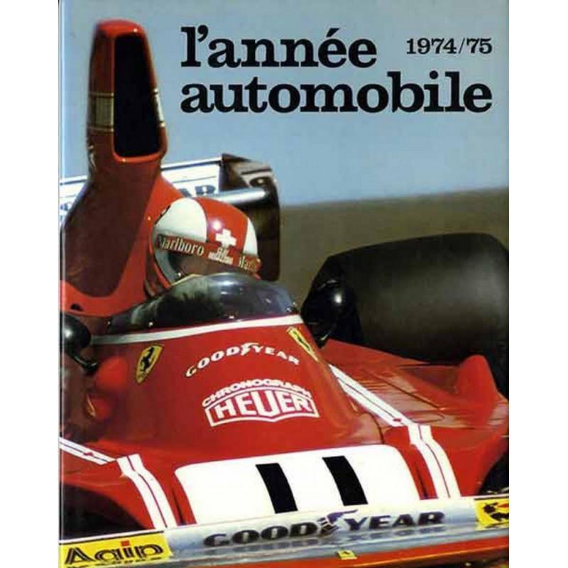 L'ANNÉE AUTOMOBILE N°22 1974-1975 Librairie Automobile SPE Année22