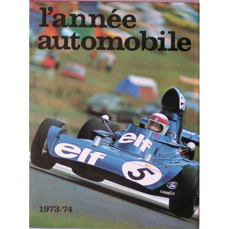 L'ANNÉE AUTOMOBILE N°21 1973-1974 Librairie Automobile SPE Année21