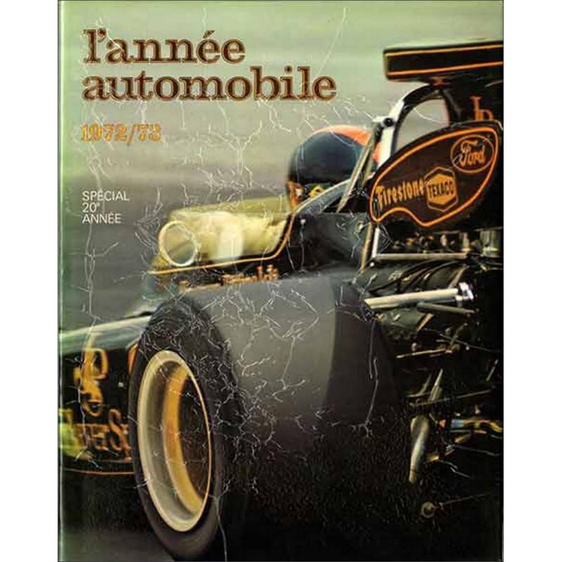 L'ANNÉE AUTOMOBILE N°20 1972-1973 Librairie Automobile SPE Année20