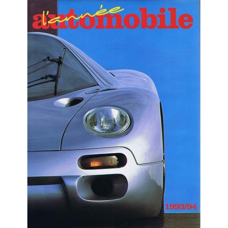 L'ANNÉE AUTOMOBILE N°41 1993-1994 Librairie Automobile SPE 9782883240285