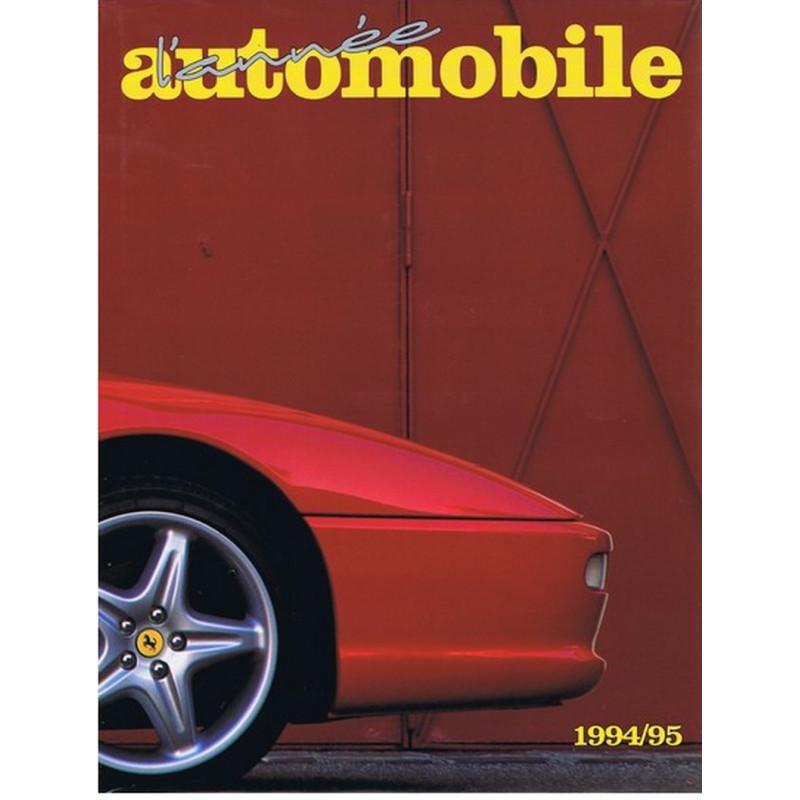 L'ANNÉE AUTOMOBILE N°42 1994-1995 Librairie Automobile SPE 9782883240339