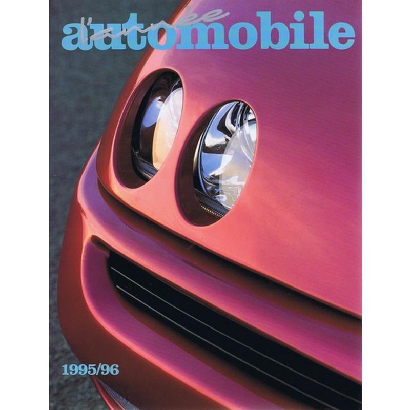 L'ANNÉE AUTOMOBILE N°43 1995-1996 Librairie Automobile SPE 9782883240360