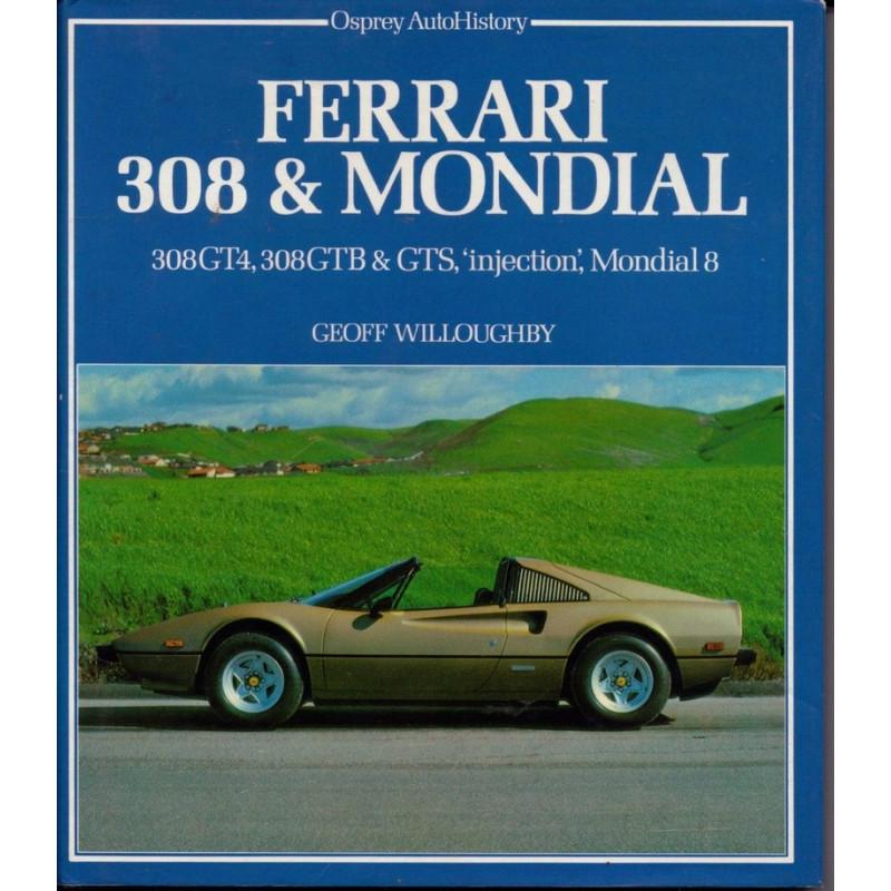 """Ferrari 308 et Mondial 308GT4, 308GTB et GTS, """"injection"""", Mondial 8 Librairie Automobile SPE 9780850454543"""