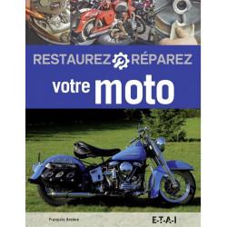 RESTAUREZ ET RÉPAREZ VOTRE MOTO (3ÈME ÉDITION) Librairie Automobile SPE 9791028302528