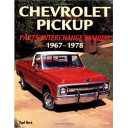 CHEVROLET PICKUP PARTS INTERCHANGE MANUAL 1967-1978 Librairie Automobile SPE 9780760306802