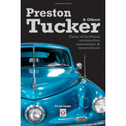 Preston Tucker and Others Tales of Brilliant Automotive Innovations Librairie Automobile SPE 9781845840174