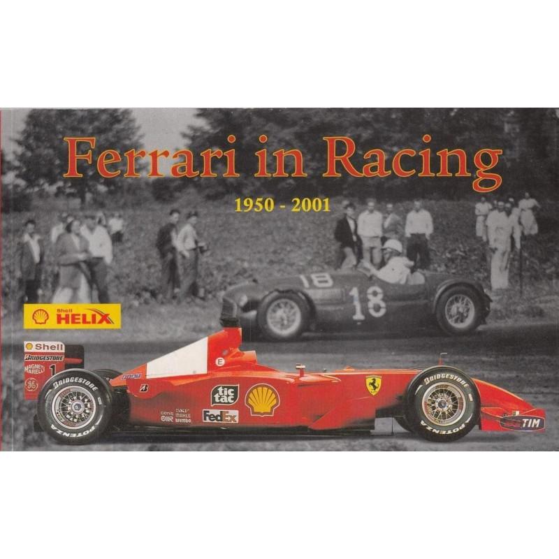 Ferrari in Racing 1950-2001 Librairie Automobile SPE SHELL