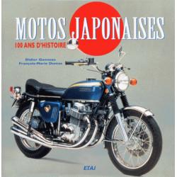 MOTOS JAPONAISES. 100 ans d'histoire de François-Marie Dumas Librairie Automobile SPE 9782726882979