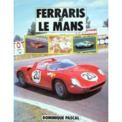 FERRARIS AT LE MANS / de Dominique Pascal