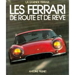 LES FERRARI DE ROUTE ET DE REVE (1°Edition) / EPA Librairie Automobile SPE 9782851201041