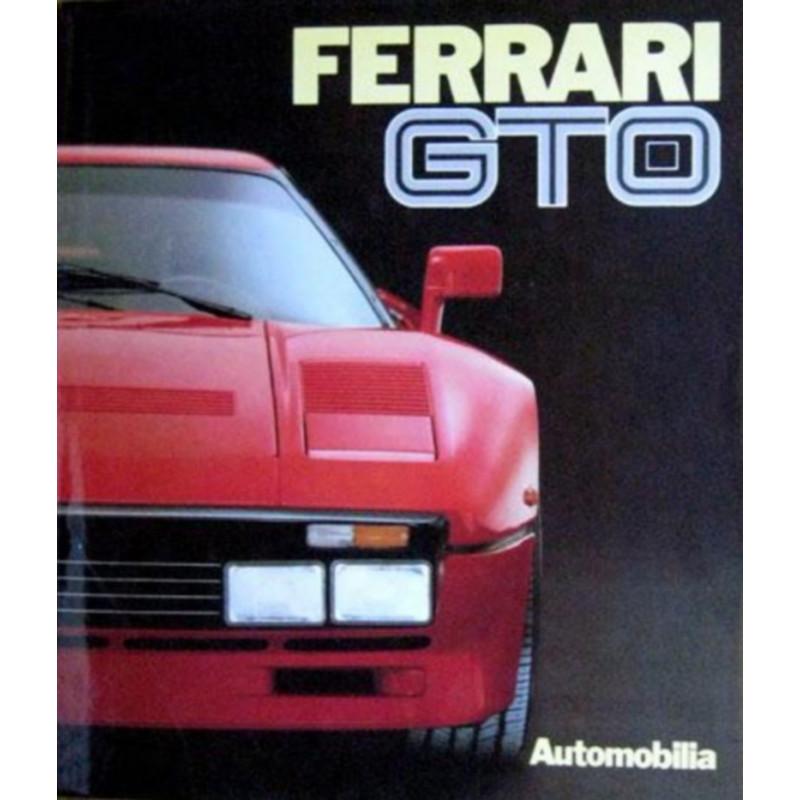 FERRARI GTO de Paolo Murani et Stefano Pasini Librairie Automobile SPE 9788885058644