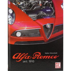 ALFA ROMEO SEIT 1910 de Walter HONSCHEIDT Librairie Automobile SPE 9783613029132