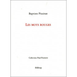 Les mots rouges de Baptiste Pizzinat