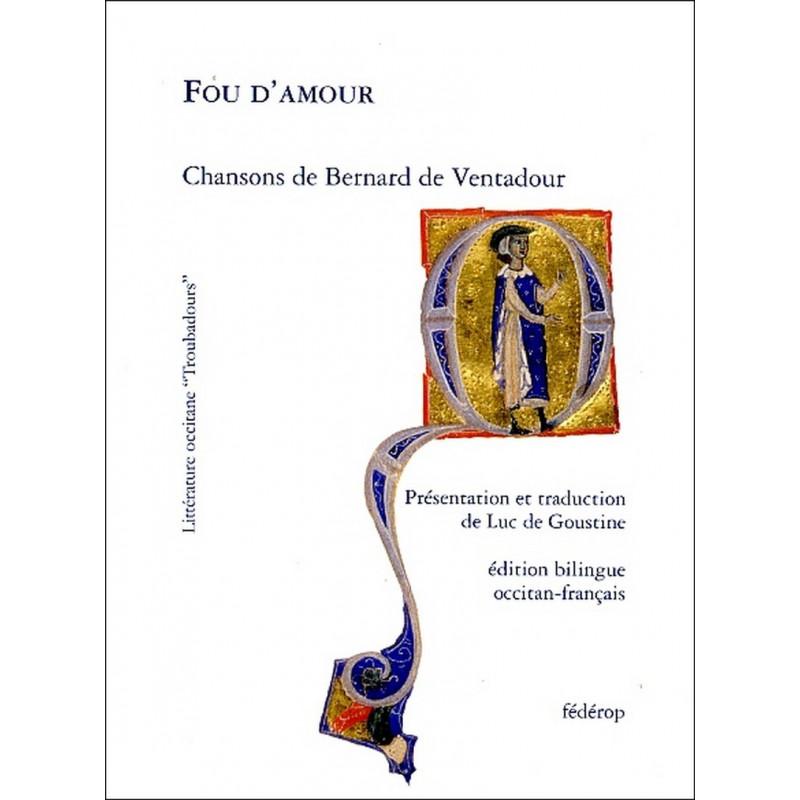 Fou d'amour de Bernard Ventadour Librairie Automobile SPE 9782857922292