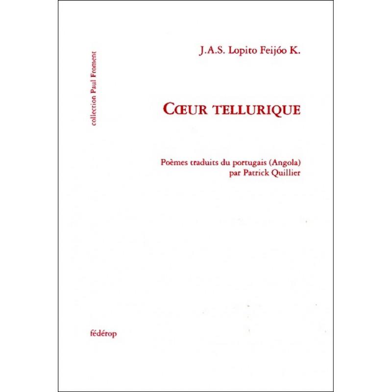 Cœur tellurique de Lopito Feijóo Librairie Automobile SPE 9782857922285