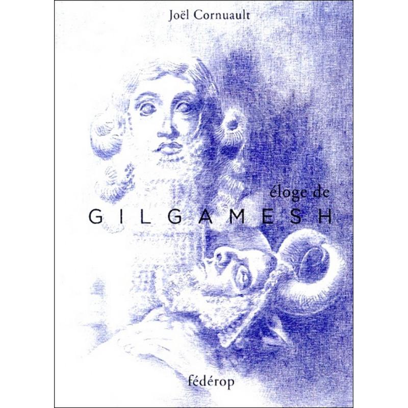 Eloge de Gilgamesh de Joël CORNUAULT Librairie Automobile SPE 9782857922261