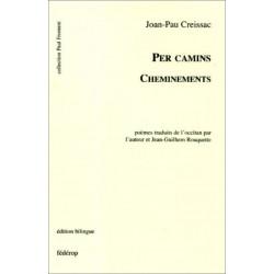 Per camins / Cheminements de Joan-Pau CREISSAC Librairie Automobile SPE 9782857922087