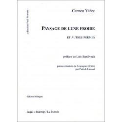 Paysage de lune froide et autres poèmes de Carmen YAñEZ Librairie Automobile SPE 9782857921967