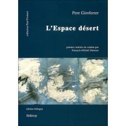 L'Espace désert de Pere GIMFERRER