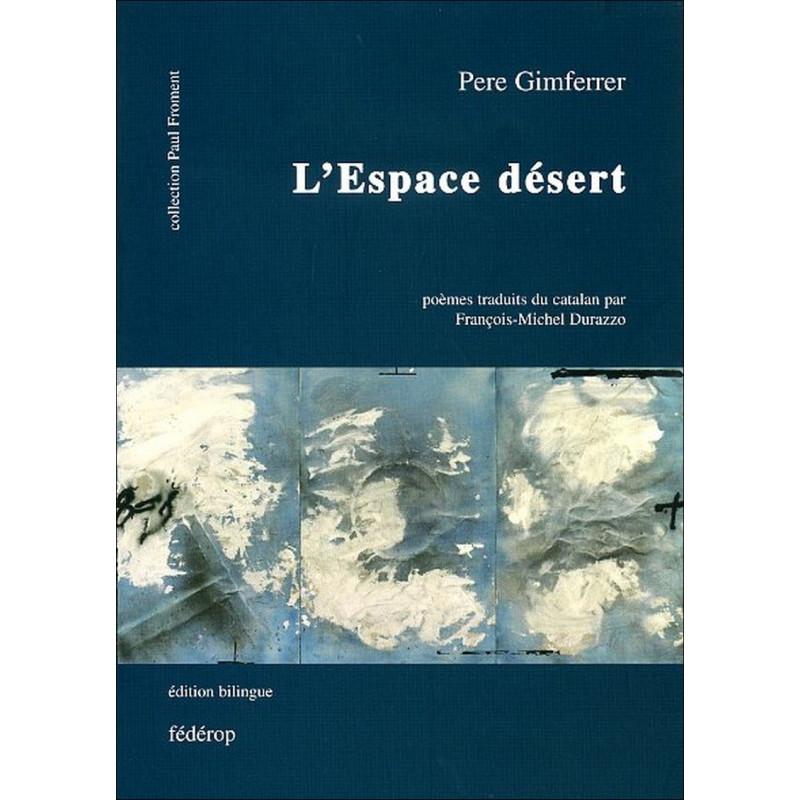 L'Espace désert de Pere GIMFERRER Librairie Automobile SPE 9782857921868
