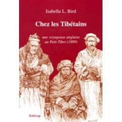 Chez les Tibétains de Isabella BIRD Librairie Automobile SPE 9782857921851