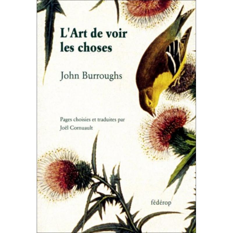 L'Art de voir les choses de John BURROUGHS Librairie Automobile SPE 9782857921769