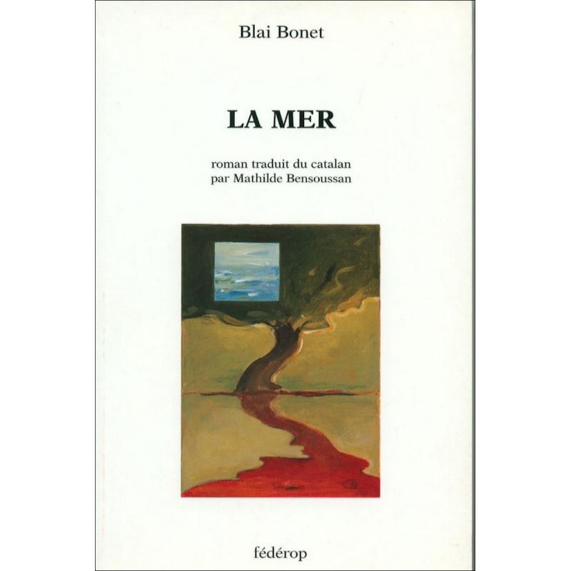 La Mer de Blai BONET Librairie Automobile SPE 9782857921318