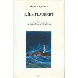 L'île Flaubert de Miquel Àngel RIERA Librairie Automobile SPE 9782857921448