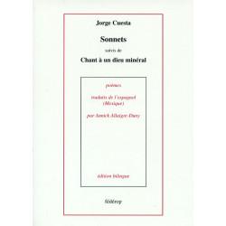 Sonnets suivi de Chant à un dieu minéral de Jorge CUESTA
