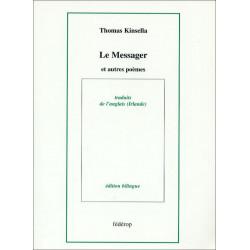Le Messager et autres poèmes de Thomas KINSELLA
