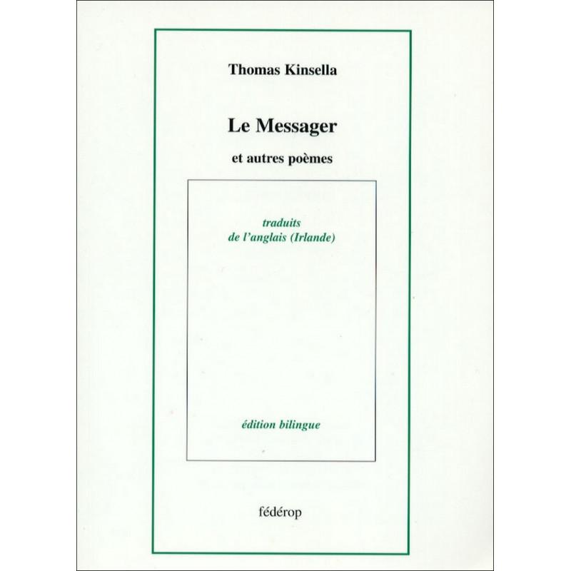 Le Messager et autres poèmes de Thomas KINSELLA Librairie Automobile SPE 9782857921257