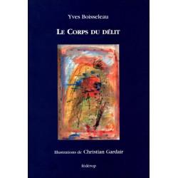 Le Corps du délit de Yves BOISSELEAU