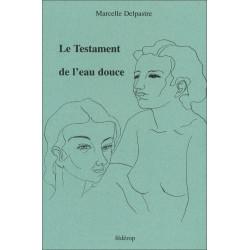 9782857921288 Le Testament de l'eau douce de Marcelle DELPASTRE