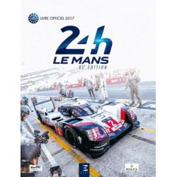 24 HEURES DU MANS 2017 LE LIVRE OFFICIEL Librairie Automobile SPE 9791028302214